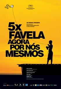 5x Favela - Agora por Nós Mesmos - Poster / Capa / Cartaz - Oficial 1