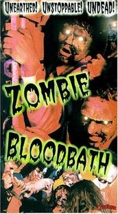 Zombie Bloodbath - Poster / Capa / Cartaz - Oficial 1