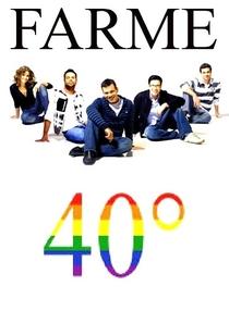 Farme 40º - Poster / Capa / Cartaz - Oficial 1