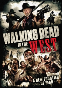 Walking Dead In The West - Poster / Capa / Cartaz - Oficial 1