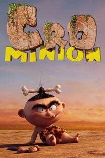 Cro Minion  - Poster / Capa / Cartaz - Oficial 1