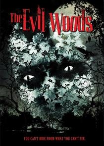 The Evil Woods - Poster / Capa / Cartaz - Oficial 1