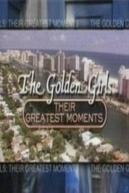 The Golden Girls: Their Greatest Moments (The Golden Girls: Their Greatest Moments)