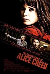 O Desaparecimento de Alice Creed - Poster / Capa / Cartaz - Oficial 1
