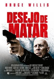 Desejo de Matar - Poster / Capa / Cartaz - Oficial 2