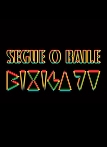 Segue o Baile - Bixiga 70 - Poster / Capa / Cartaz - Oficial 1