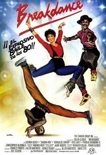 Breakdance - Poster / Capa / Cartaz - Oficial 4