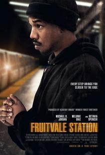 Fruitvale Station - A Última Parada - Poster / Capa / Cartaz - Oficial 1