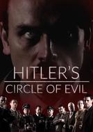 Hitler's Circle of Evil (Hitler's Circle of Evil)