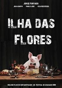 Ilha das Flores - Poster / Capa / Cartaz - Oficial 4