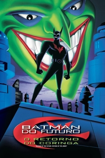 Batman do Futuro - O Retorno do Coringa - Poster / Capa / Cartaz - Oficial 2