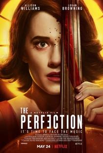 The Perfection - Poster / Capa / Cartaz - Oficial 1