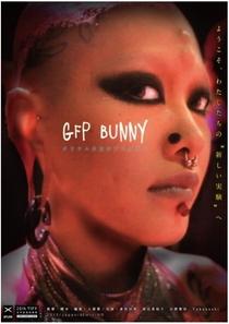 GFP Bunny - Poster / Capa / Cartaz - Oficial 1