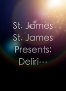 St. James St. James Presents: Delirium Cinema (St. James St. James Presents: Delirium Cinema)