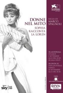 Donne nel mito: Sophia racconta la Loren - Poster / Capa / Cartaz - Oficial 1