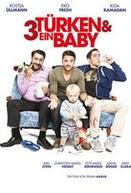 3 Turcos e um Bebê (3 Türken & ein Baby)
