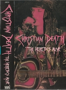 "Christian Death ‎– ""The Heretics Alive"" (Christian Death ‎– ""The Heretics Alive"")"
