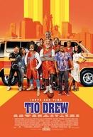 Tio Drew (Uncle Drew)