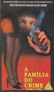 A Família do Crime - Poster / Capa / Cartaz - Oficial 2