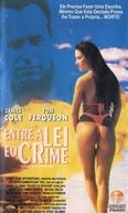 Entre a Lei e o Crime (Escape To Paradise)