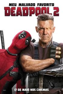 Deadpool 2 - Poster / Capa / Cartaz - Oficial 2