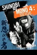 Ninja 4: Siege (Shinobi no mono: Kirigakure Saizo)