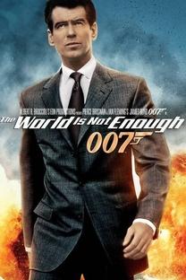 007 - O Mundo Não É O Bastante - Poster / Capa / Cartaz - Oficial 8