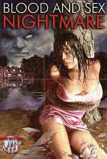 Blood and Sex Nightmare - Poster / Capa / Cartaz - Oficial 1