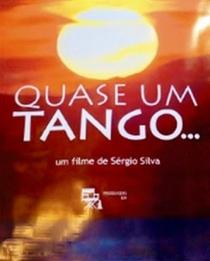 Quase um Tango... - Poster / Capa / Cartaz - Oficial 1