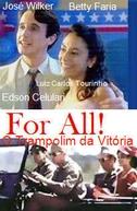 For All - O Trampolim da Vitória (For All - O Trampolim da Vitória)