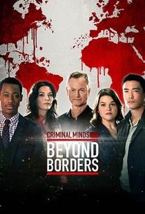 Criminal Minds: Beyond Borders (2ª temporada) - Poster / Capa / Cartaz - Oficial 1