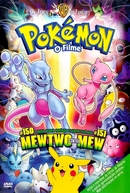 Pokémon 1: O Filme (ポケットモンスター ミュウツーの逆襲)