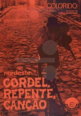 Nordeste: Cordel, Repente, Canção (Nordeste: Cordel, Repente, Canção)