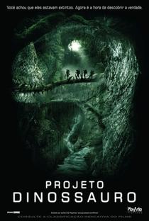 Projeto Dinossauro - Poster / Capa / Cartaz - Oficial 1