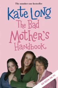 The Bad Mother's Handbook - Poster / Capa / Cartaz - Oficial 1