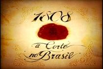 A Corte Portuguesa no Brasil - 1808  - Poster / Capa / Cartaz - Oficial 1