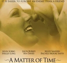 A Matter of Time  (A Matter of Time )