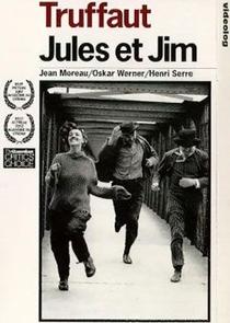 Jules e Jim - Uma Mulher Para Dois - Poster / Capa / Cartaz - Oficial 7