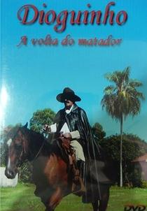Dioguinho - A Volta do Matador - Poster / Capa / Cartaz - Oficial 1