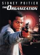 A Organização (The Organization)