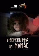 Filme B: A Bonequinha da Mamãe (Filme B: A Bonequinha da Mamãe)