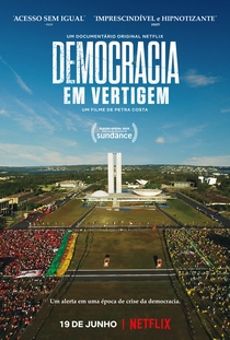 Democracia em Vertigem - Poster / Capa / Cartaz - Oficial 1