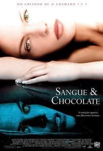 Sangue e Chocolate - Poster / Capa / Cartaz - Oficial 2