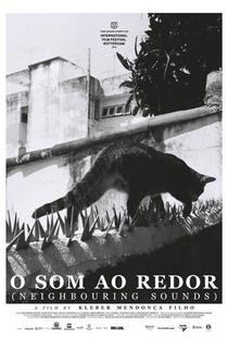 O Som ao Redor - Poster / Capa / Cartaz - Oficial 1