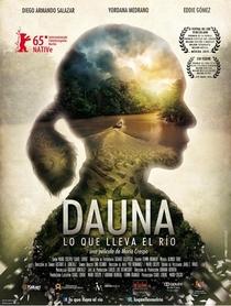 Dauna. Lo que lleva el río - Poster / Capa / Cartaz - Oficial 1