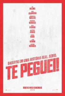 Te Peguei! - Poster / Capa / Cartaz - Oficial 4