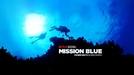 Missão Azul (Mission Blue)