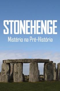 Stonehenge - Mistério na Pré-História - Poster / Capa / Cartaz - Oficial 2