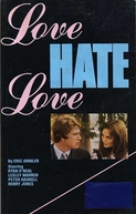 Amor Feito de Ódio (Love Hate Love)
