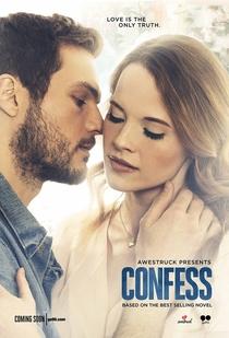 Confess (1ª Temporada) - Poster / Capa / Cartaz - Oficial 1